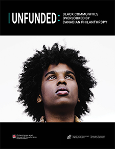 Unfunded: Black Communities are Overlooked by Canadian Philanthropy